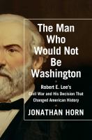 Cover art for The Man Who Would Not Be Washington