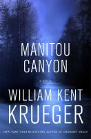 Manitou Canyon : A Novel by Krueger, William Kent © 2016 (Added: 9/14/16)