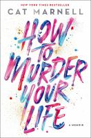 Cover art for How to Murder Your Life