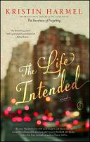 The Life Intended by Harmel, Kristin © 2015 (Added: 4/3/15)