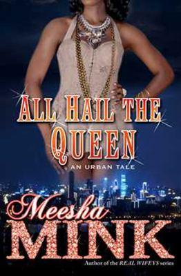 cover of All Hail the Queen: An Urban Tale