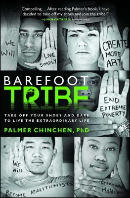 cover of Barefoot Tribe: Take off Your Shoes and Dare to Live the Extraordinary Life