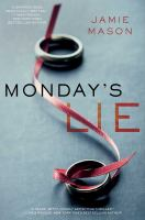 Monday's Lie by Mason, Jamie © 2015 (Added: 4/23/15)