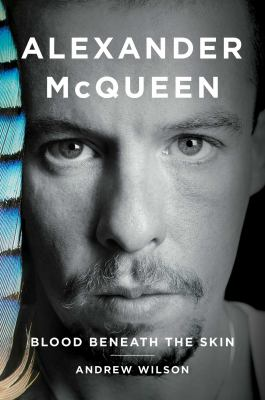 cover of Alexander McQueen : blood beneath the skin
