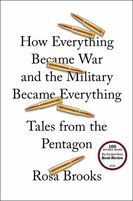 cover of How Everything Became War and the Military Became Everything: Tales from the Pentagon