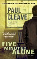 Five Minutes Alone by Cleave, Paul © 2014 (Added: 11/6/14)