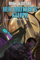 Her Brother's Keeper by Kupari, Mike © 2015 (Added: 4/25/16)