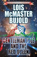 Gentleman Jole And The Red Queen by Bujold, Lois McMaster © 2016 (Added: 2/2/16)