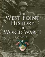 The West Point History Of World War Ii : Volume 1 by Rogers, Clifford J., editor © 2015 (Added: 4/19/16)