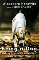 Book cover of Being a Dog
