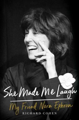 cover of She Made Me Laugh: My Friend Nora Ephron