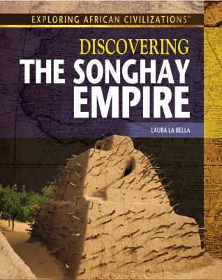 Discovering the Songhay Empire book cover image