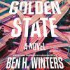 Golden State [sound recording] : a novel
