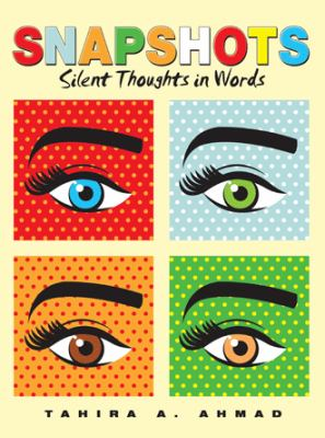 Cover image for Snapshots : silent thoughts in words