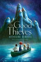 The+good+thieves by Rundell, Katherine © 2019 (Added: 10/12/19)