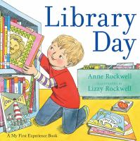 Library+day by Rockwell, Anne F. © 2016 (Added: 1/27/16)
