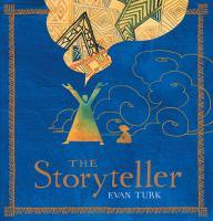 The+storyteller by Turk, Evan © 2016 (Added: 7/11/16)