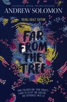 Far from the tree : parents, children and the search for identity