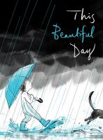 This+beautiful+day by Jackson, Richard © 2017 (Added: 8/2/17)