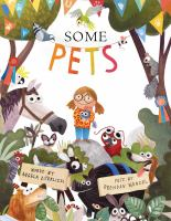Some+pets by DiTerlizzi, Angela © 2016 (Added: 8/24/16)