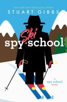 Spy+ski+school++a+spy+school+novel by Gibbs, Stuart © 2016 (Added: 9/18/17)
