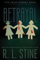 Betrayal by Stine, R. L. © 2015 (Added: 9/11/17)