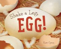 Shake+a+leg+egg by Cyrus, Kurt © 2017 (Added: 3/13/17)
