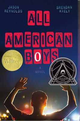 All American Boys, by Jason Reynolds and Brendan Kiely