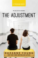 The Adjustment by Young, Suzanne © 2018 (Added: 9/25/18)