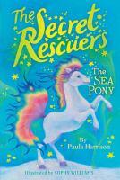 The+sea+pony by Harrison, Paula © 2018 (Added: 11/28/18)