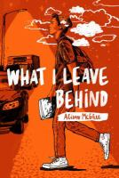 What I Leave Behind by McGhee, Alison © 2018 (Added: 7/10/18)
