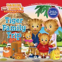 Tiger+family+trip by Friedman, Becky © 2017 (Added: 7/6/18)