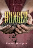 Hunger++a+tale+of+courage by Napoli, Donna Jo © 2018 (Added: 2/21/18)