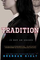 Tradition by Kiely, Brendan © 2018 (Added: 6/13/18)