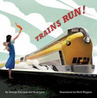 Trains+run by Lyon, George Ella © 2019 (Added: 7/3/19)
