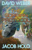 The Gordian Protocol by Weber, David © 2019 (Added: 5/8/19)