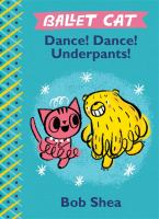 Ballet Cat: Dance, Dance, Underpants!
