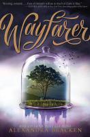 Wayfarer by Bracken, Alexandra © 2017 (Added: 2/10/17)