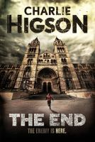 The End by Higson, Charles © 2016 (Added: 8/18/16)