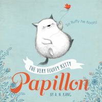 The+very+fluffy+kitty+papillon by Kang, A. N. © 2016 (Added: 10/17/16)