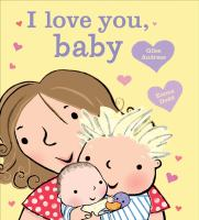 I+love+you+baby by Andreae, Giles © 2015 (Added: 1/28/16)