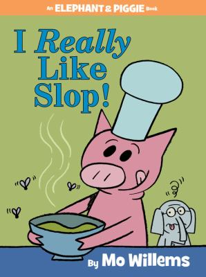 cover of I Really Like Slop