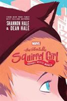 The unbeatable squirrel girl : squirrel meets world