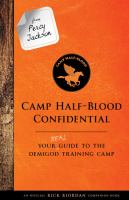 Camp+half-blood+confidential++your+real+guide+to+the+demigod+training+camp by Riordan, Rick © 2017 (Added: 5/3/17)