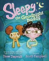 Sleepy+the+goodnight+buddy by Daywalt, Drew © 2018 (Added: 9/17/18)