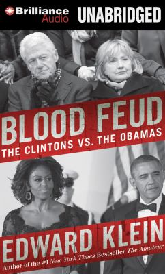 cover of Blood Feud: The Clintons vs. the Obamas