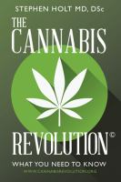 The Cannabis Revolution : What You Need To Know by Holt, Stephen © 2016 (Added: 12/6/16)