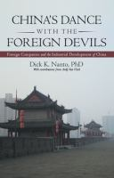 China's Dance With The Foreign Devils : Foreign Companies And The Industrial Development Of China by Nanto, Dick Kazuyuki © 2016 (Added: 2/14/17)