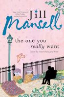 The One You Really Want by Mansell, Jill © 2016 (Added: 8/12/16)