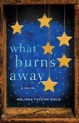cover of What Burns Away